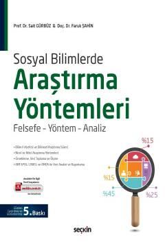 Sosyal Bilimlerde Araştırma Yöntemleri; Felsefe-Yöntem-Analiz
