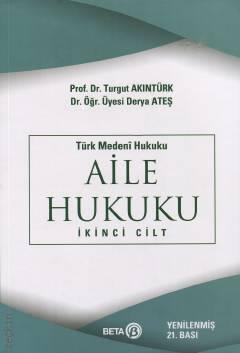 Türk Medeni Hukuku Aile Hukuku İkinci Cilt