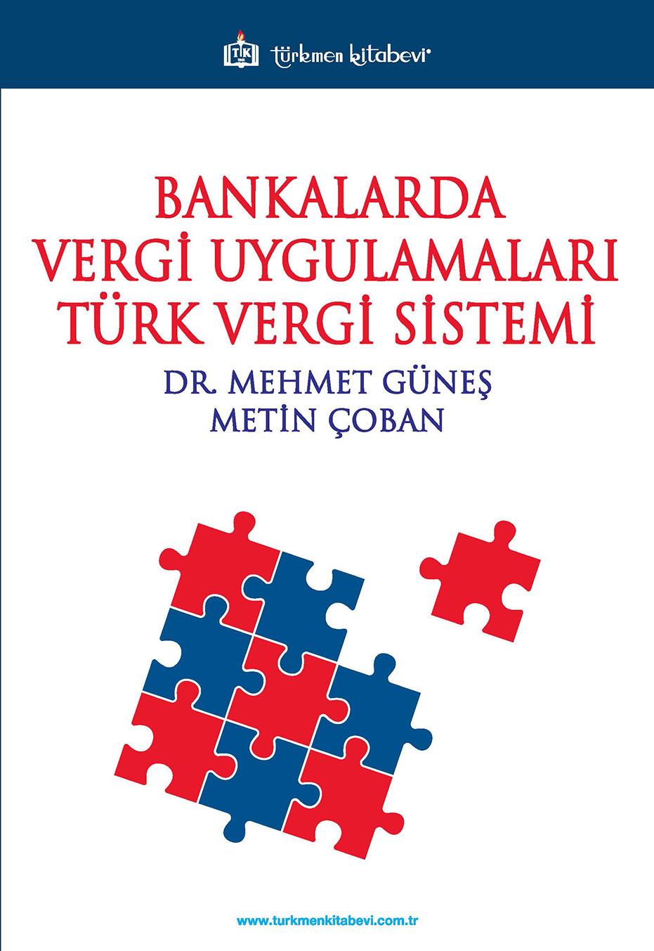 Bankalarda Vergi Uygulamaları Türk Vergi Sistemi